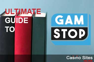Ultimate Guide To GamStop